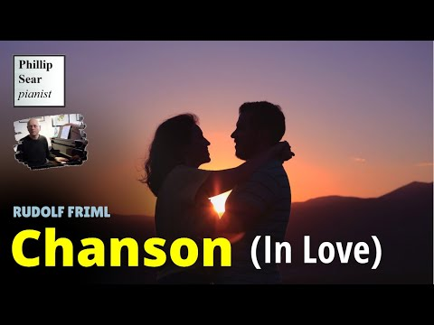 Rudolf Friml : Chanson (In Love) - piano solo version