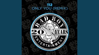 Only You (Bad Boy Remix Instrumental)