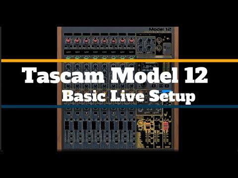Tascam Model 12 Live Setup
