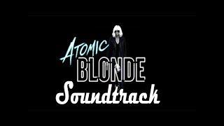 Atomic Blonde- Original Full Soundtrack