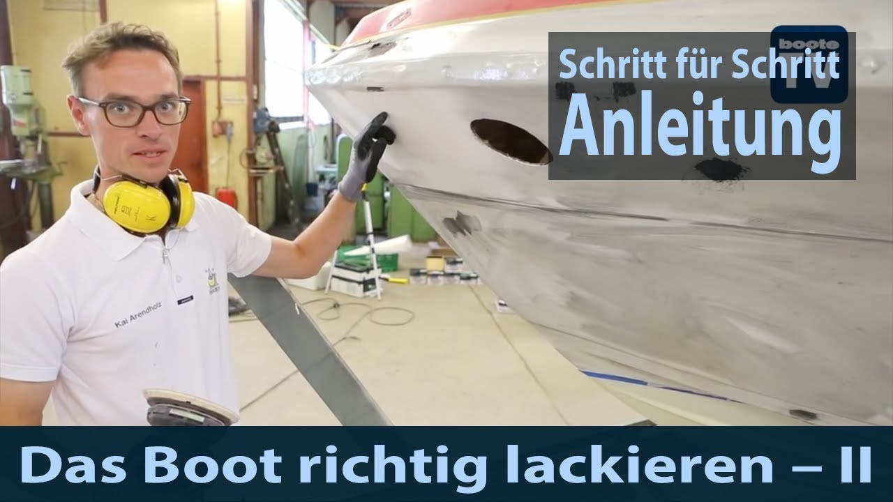 das boot richtig lackieren anleitung tutorial teil 2 youtube. Black Bedroom Furniture Sets. Home Design Ideas