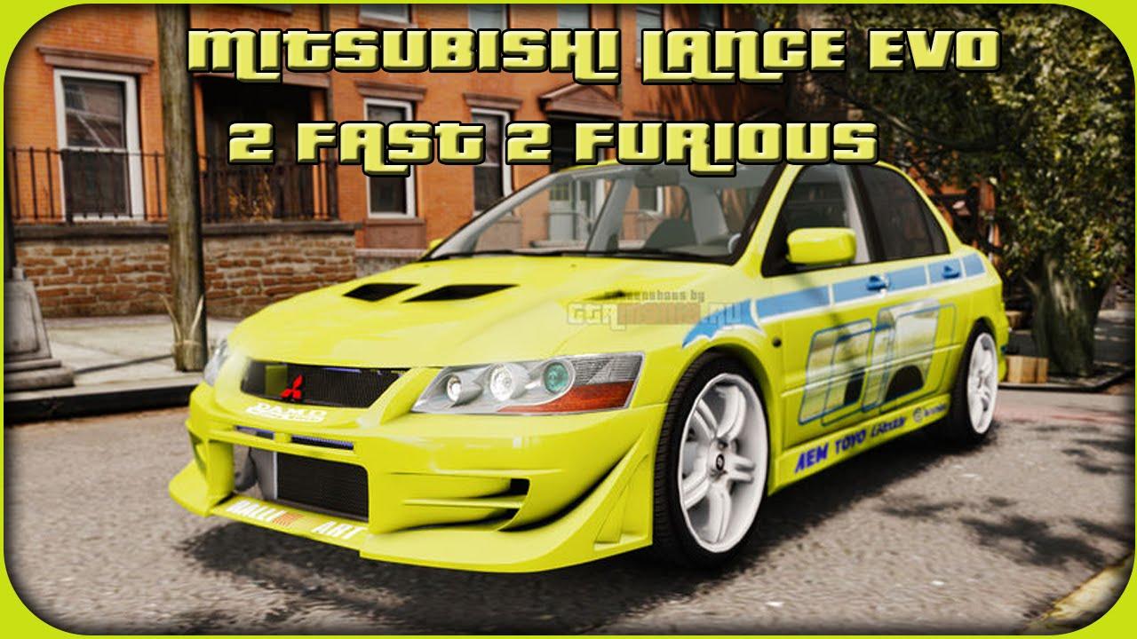 Gta 4 Mitsubishi Lancer Evo 2 Fast 2 Furious - YouTube