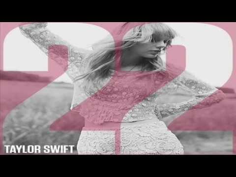 Taylor Swift - 22 (The DJ Mike D Remix)