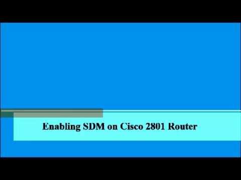 enable Cisco SDM for Cisco 2801 router