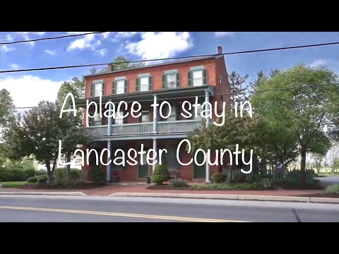 Lancaster Co, Pa. Amish Country, a place to stay