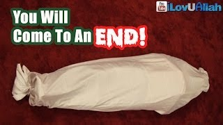 You Will Come To An End! ᴴᴰ   Powerful Reminder