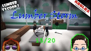 Roblox - Lumber Tycoon 2 - Lumber Storm 15/20