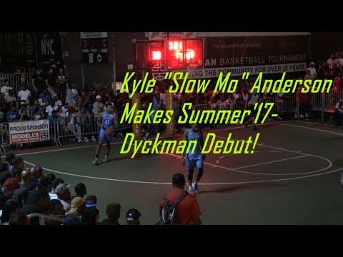 "Kyle ""SLOW MO"" Anderson Makes His Summer"