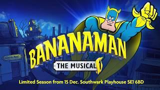Bananaman | Southwark Playhouse | 15 December - 20 January 2018