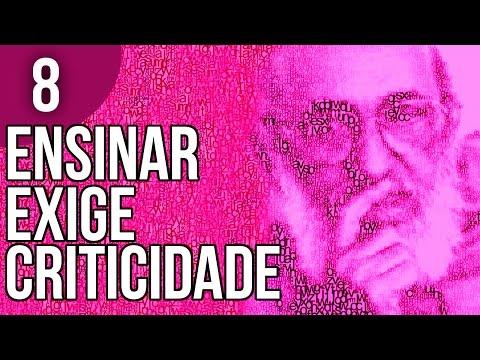 Capítulo 14 - Ensinar Exige Criticidade - Pedagogia da Autonomia de Paulo Freire