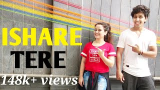 ISHARE TERE Song | Guru Randhawa | Dance Video | Dharmesh Nayak Choreography | Ft. Ayesha