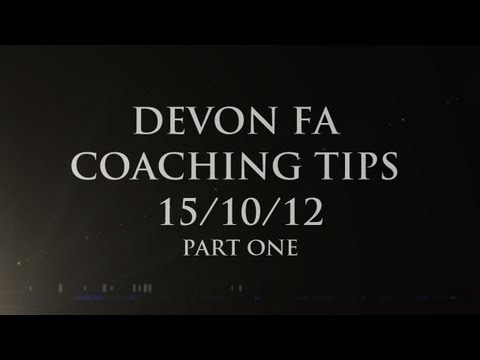 Devon FA Coaching Training 15/10/12 - Part 1