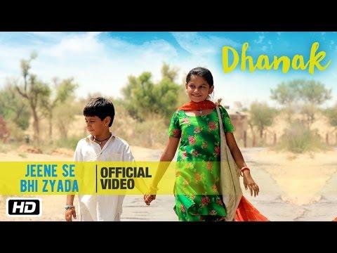 jeene-se-bhi-zyada-|-dhanak-|-nagesh-kukunoor-|-bollywood-movie