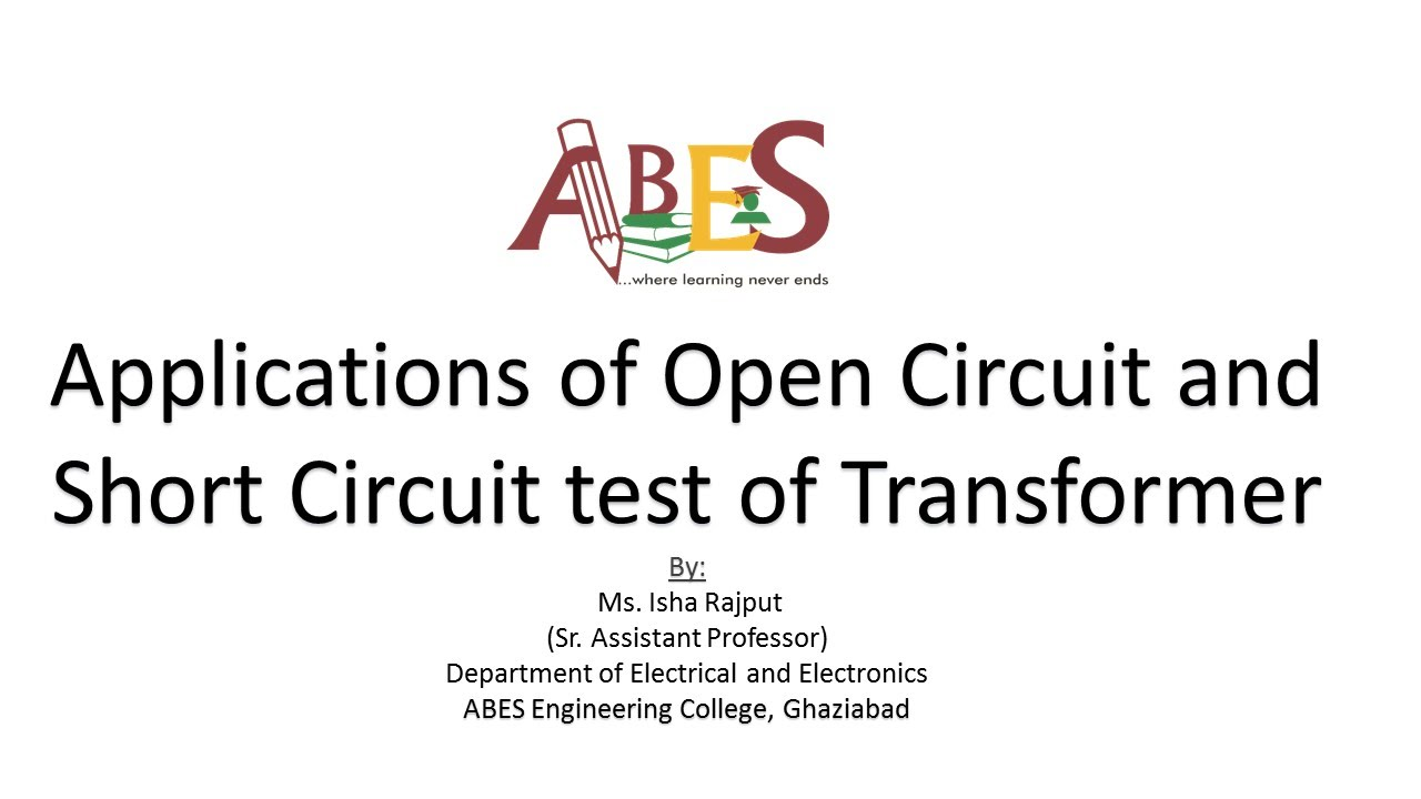 Applications Of Open Circuit And Short Test Transformer By Ms Isha Rajput