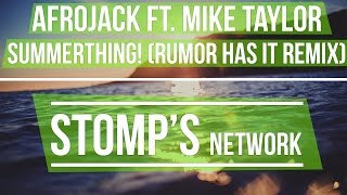 Скачать Afrojack Ft Mike Taylor SummerThing Rumor Has It Remix