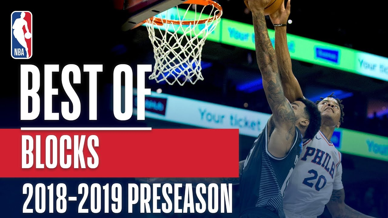 the-best-blocks-of-the-2018-2019-nba-preseason