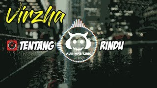 Download Mp3 Lirik Tentang Rindu - Virzha | Cover by Falah | Lagu Baper - 🎧 AUX Mp3 lirik