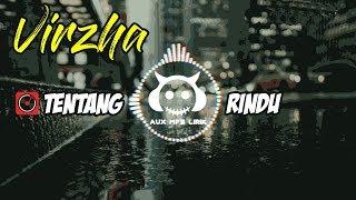 Mp3 Lirik Tentang Rindu - Virzha | Cover by Falah | Lagu Baper - 🎧 AUX Mp3 lirik