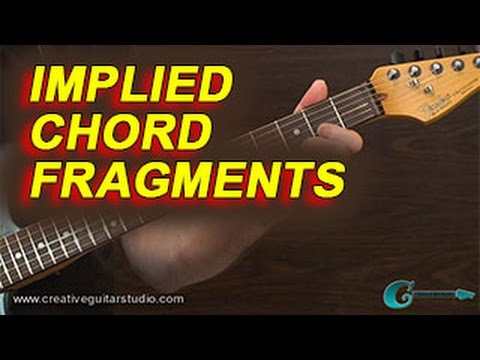 RHYTHM GUITAR: Implied Chord Fragments