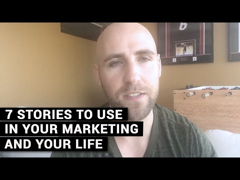 Stories To Use In Your Marketing And Your Life
