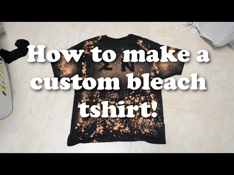 How to Make a Custom Bleach T-Shirt!
