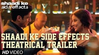 shaadi ke side effects   theatrical trailer   farhan akhtar   vidya balan   2013   hd