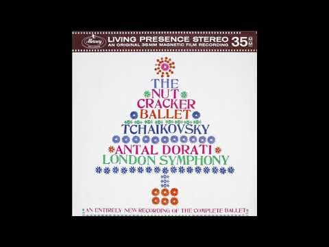 Tchaikovsky The Nutcracker Ballet Antal Dorati, London Symphony