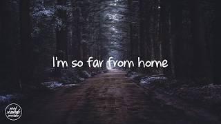 Sam Tinnesz Far From Home Lyrics.mp3
