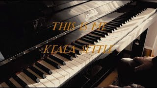 Download Lagu This Is Me (The Greatest Showman) - Keala Settle - Piano Cover Mp3