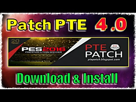[PES 2016] Patch PTE 4 : Download + Install on PC
