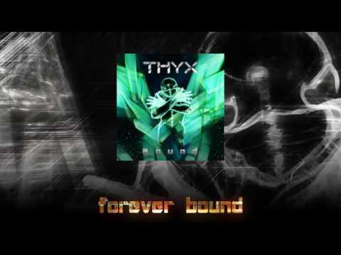 THYX - Bound (Teaser)
