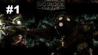 Прохождение Bioshock [Часть 1] - Добро пожаловать в Восторг!