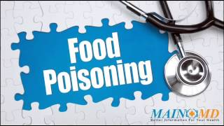 Food Poisoning ¦ Treatment and Symptoms