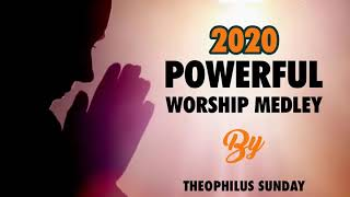 2020 POWERFUL WORSHIP MEĎLEY 001 by Mins. Theophilus Sunday
