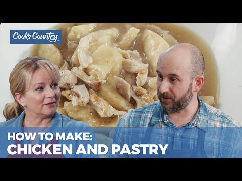 How to Make Chicken and Pastry, a Southern Specialty