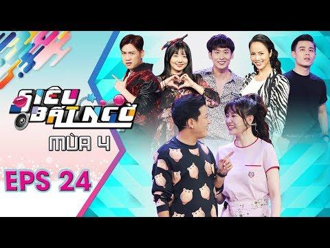 Siêu Bất Ngờ  Mùa 4 | Tập 24 Full | Trường Giang bị Hari Won phản bác khi khen em gái mình điều này