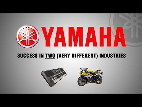 Yamaha - Success in Two (Very Different) Industries