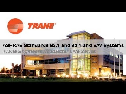 Trane Engineers Newsletter Live: ASHRAE Standards 62.1 and 90.1 and VAV Systems