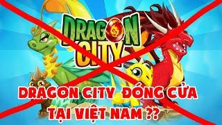 DRAGON CITY SẼ ĐÓNG CỬA TẠI VIỆT NAM ?? NOOB T GAMING DỰ ĐỊNH NÂNG RỒNG 5 SAO THỨ 3