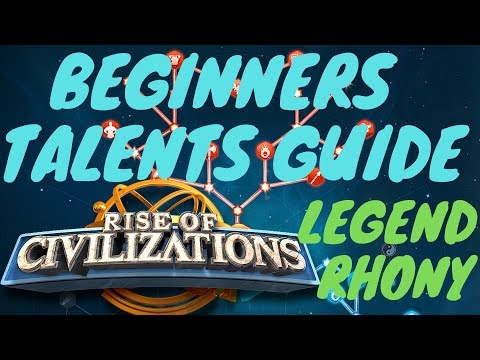 Rise of Civilizations - [Beginners GUIDE] - Talents guide v2.0 - new update - tip's and advice's