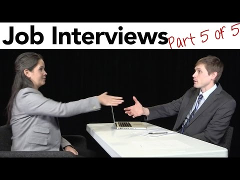 How to Interview for a Job in American English, part 5/5