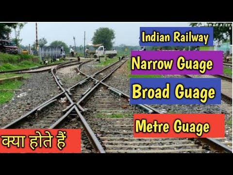Indian Railway Signalling System :- Different Gauges | Metre Gauge | Broad Gauge  | Narrow Gauge...