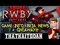 RWBY Amity Arena News! - Game Info, Closed Beta & GIVEAWAY!!!