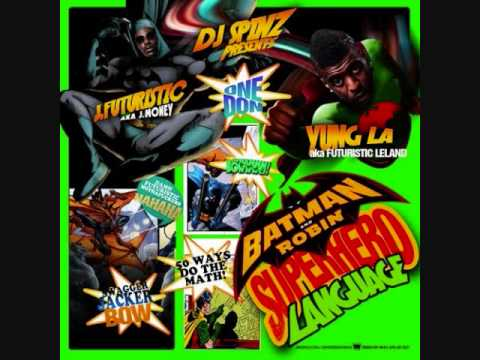 J Futuristic & Yung LA - Sauce Remix - Batman & Robin (Superhero Language)