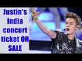 Justin Bieber's Mumbai concert tickets sale to go LIVE | FilmiBeat
