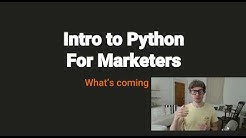 Python For Marketers: Why, What, Expectations  | Learn Python for Marketing