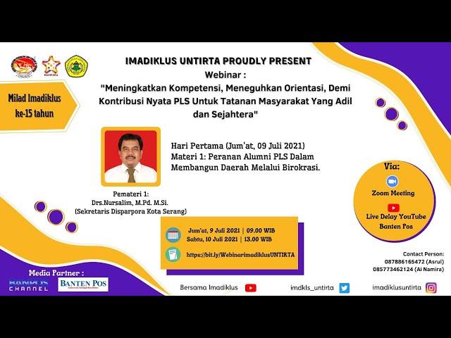 HUT IMADIKLUS 15 || Peranan Alumni PLS Dalam Membangun Daerah Melalui Birokrasi