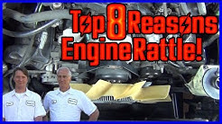 Top 8 Reasons for an ANNOYING Engine Rattle!