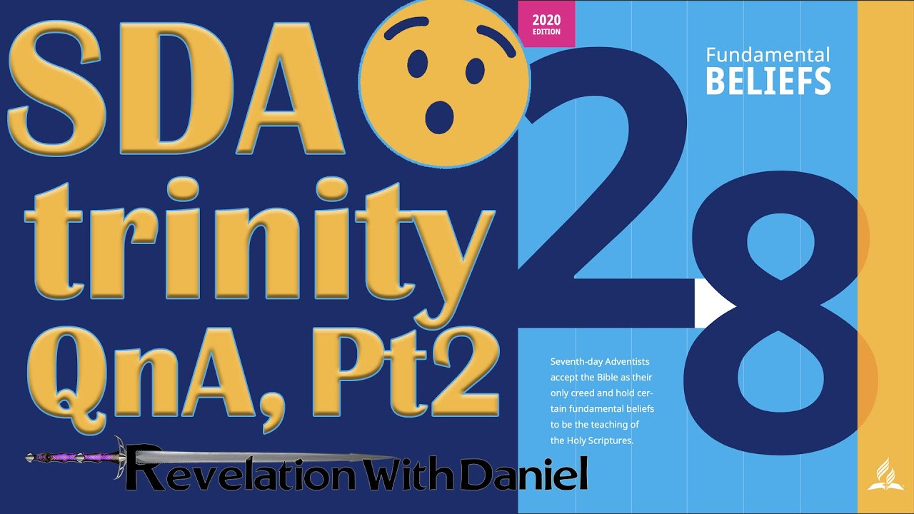 SDA Trinity Doctrine QnA, Part 2 - with Pastor Daniel Mesa