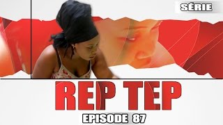 Rep Tep - Episode 87 (MBR)